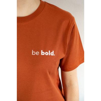 Be Bold, Unisex T-Shirt, Dark Orange, Detail